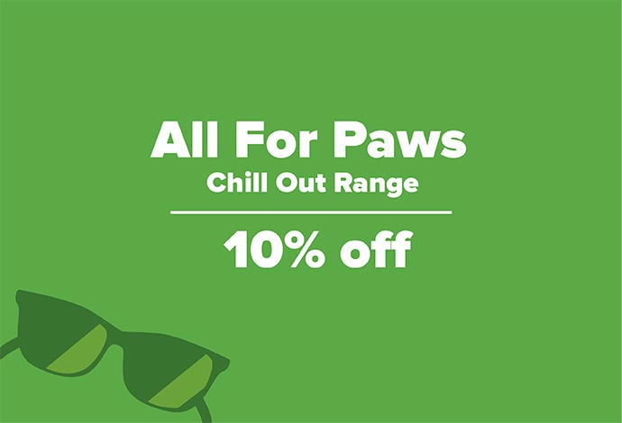 10% Off the All For Paws Chill Out Range