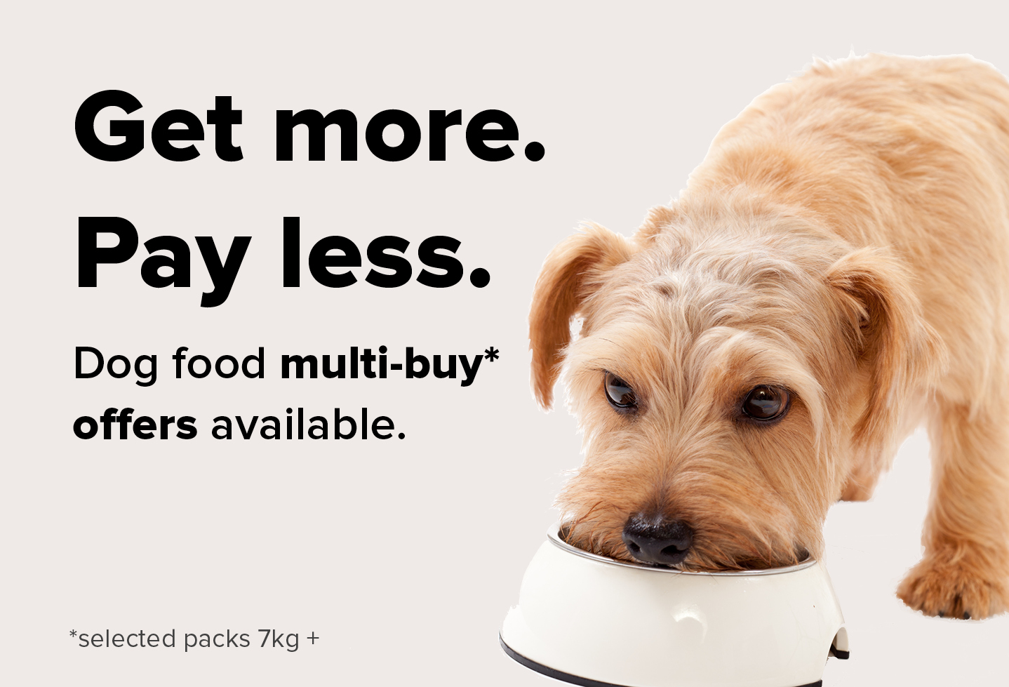 We've got some great multi-buy offers on dog food!